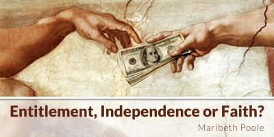 entitlement-independence-or-faith