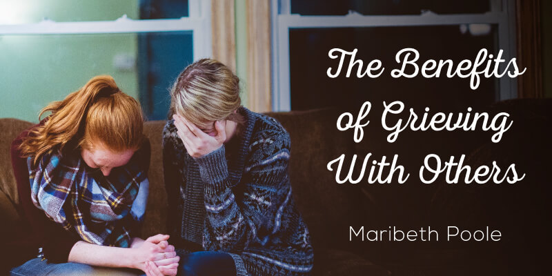 the-benefits-of-grieving-with-others