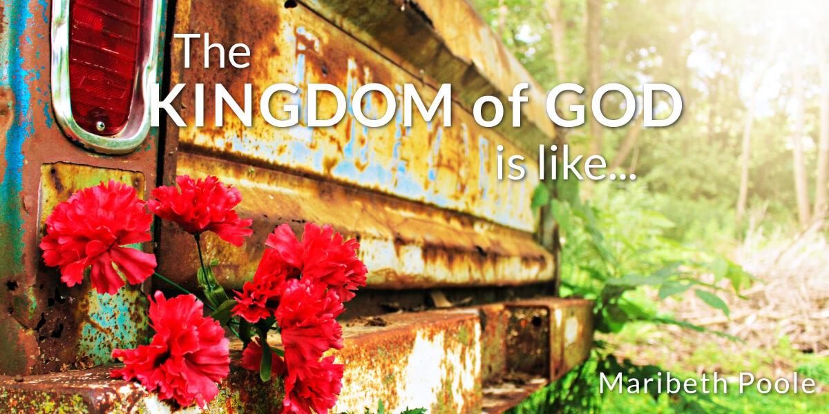 the-kingdom-of-god-is-like